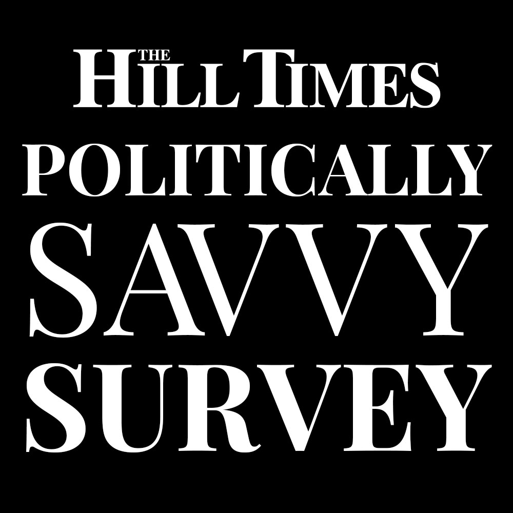 The Hill Times Politically Savvy Survey